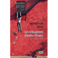 Les tribulations d'Arthur Mineur (EDITIONS JACQUE)