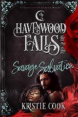 Savage Salvation: (A Havenwood Falls Sin & Silk Novella) Kindle Edition
