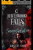 Savage Salvation (Havenwood Falls Sin & Silk Book 6)