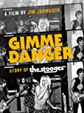 Gimme Danger - an Amazon Original Movie