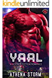 Yaal: A Science Fiction Romance (Warriors of the Alliance Book 1)
