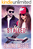 Stalled (Flight for Life Book 3)