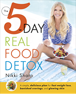 Amazon no excuses detox 100 recipes to help you eat healthy the 5 day real food detox a simple delicious plan for fast weight fandeluxe Choice Image