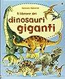 Il librone dei dinosauri giganti
