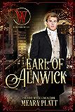 Earl of Alnwick (Wicked Earls' Club Book 29)