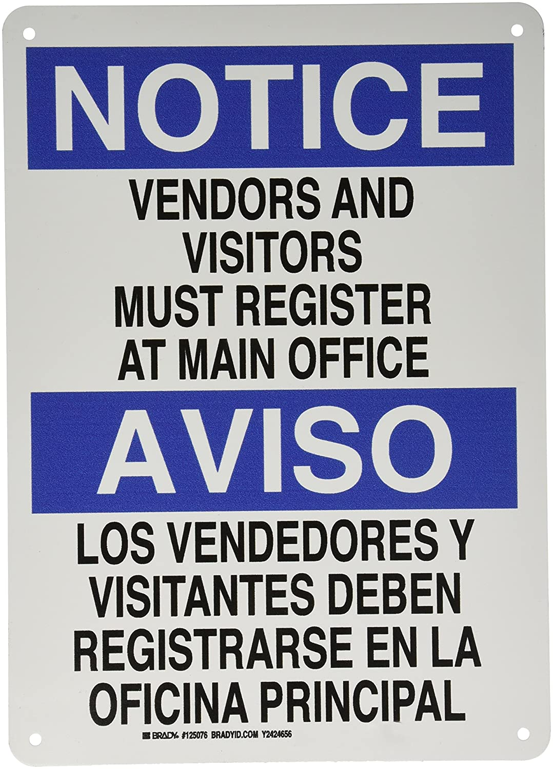 "Brady 125076 Bilingual Sign, Legend""Vendors and Visitors Must Register at Main Office"", 14"" Height, 10"" Weight, Black and Blue on White"