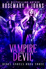 Vampire Devil (Rebel Angels Book 3) Kindle Edition