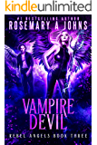 Vampire Devil (Rebel Angels Book 3)