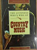 The Guinness Who's Who of Country Music (The Guinness who's who of popular music series)