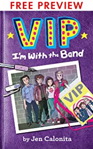 VIP: I'm With the Band - FREE PREVIEW EDITION (The First 75 Pages)