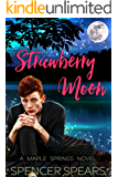 Strawberry Moon (Maple Springs Book 4) (English Edition)