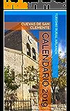 Calendario 2019: CUEVAS DE SAN CLEMENTE