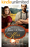 Three Words and a Kiss (Love that Counts Book 3)