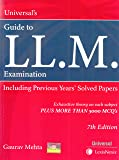 Universal's LL.M. Examination Including Previous Years' Solved Papers 7th Edition 2019