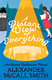 A Distant View of Everything (Isabel Dalhousie Novels Book 43)
