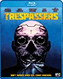 Trespassers [Blu-ray]