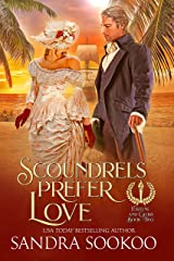 Scoundrels Prefer Love (Fortune and Glory Book 2) Kindle Edition