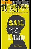 Sail Upon the Land