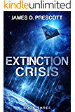 Extinction Crisis (Extinction Series Book 3)
