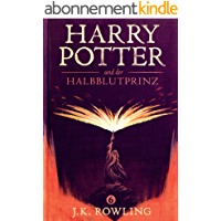 Harry Potter und der Halbblutprinz (Die Harry-Potter-Buchreihe 6) (German Edition)