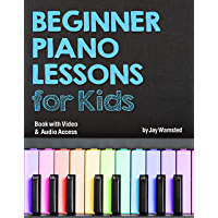 Beginner Piano Lessons for Kids Book: with Online Video & Audio Access book cover