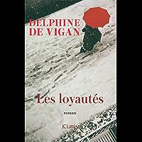 Les Loyautés (Littérature française) (French Edition)