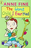 The Worst Child I Ever Had (Young Puffin Read Alone)