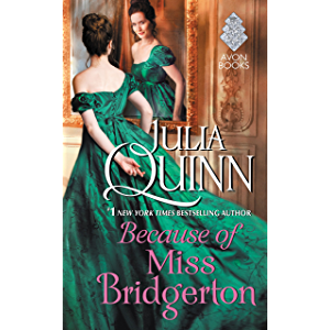 Because of Miss Bridgerton: A Bridgerton Prequel (Rokesbys Series Book 1)