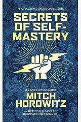 Secrets of Self-Mastery Kindle Edition