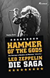 Hammer of the Gods: Led Zeppelin - Die Saga