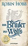 Der Bruder des Wolfs: Roman (Die Chronik der Weitseher 2) (German Edition)