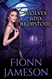 Wolves and Brimstone (Blood Martyr Book 3)