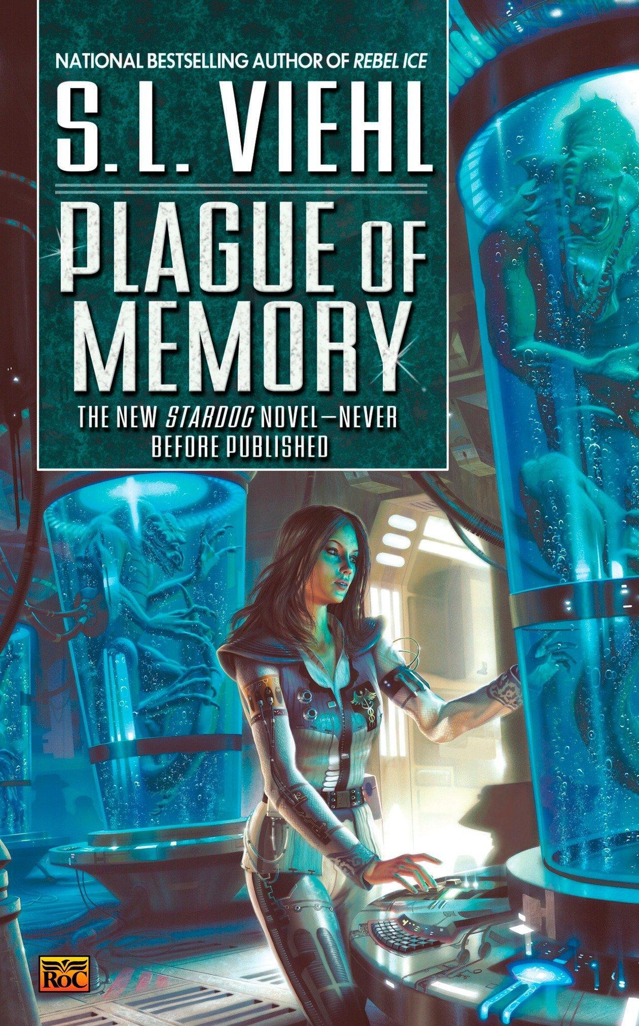 Download Plague of Memory: A Stardoc Novel ebook
