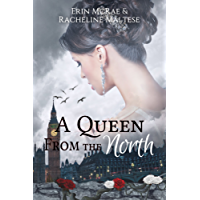 A Queen from the North: A Royal Roses Book