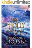 The Holly & the Ivy (Daughters of Avalon Book 2)