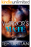 Warrior's Mate: A Sci-Fi Shifter Romance (Warriors of Vor Book 1)