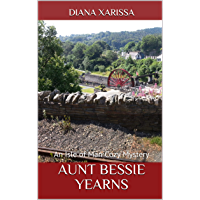 Aunt Bessie Yearns (An Isle of Man Cozy Mystery Book 25) (English Edition)