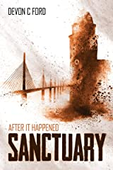 Sanctuary: After it Happened Book 5 Kindle Edition