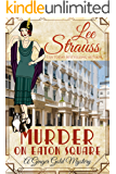Murder on Eaton Square: a 1920s cozy historical mystery (A Ginger Gold Mystery Book 10)