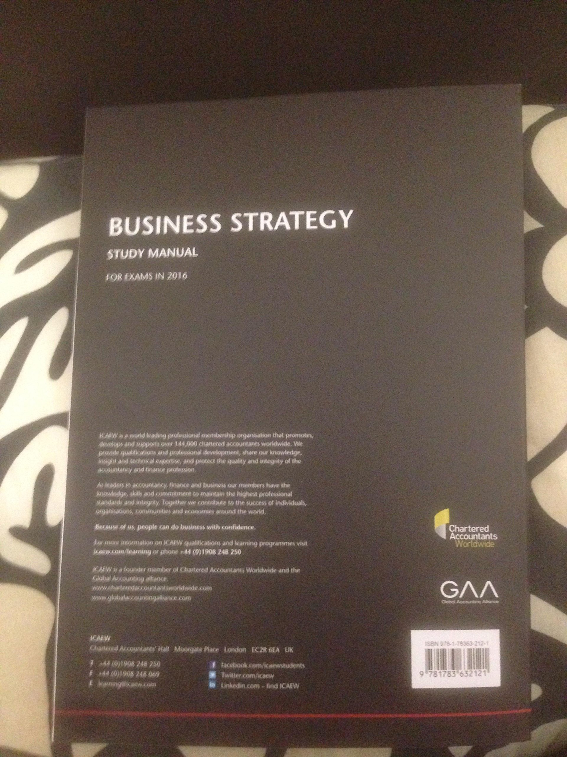 ICAEW Business Strategy study manual for exams in 2016: Amazon.co.uk: ICAEW:  9781783632121: Books