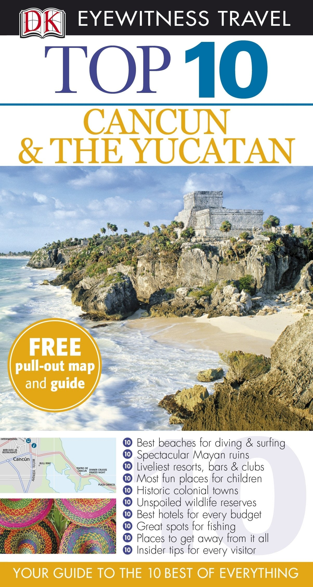 DK Eyewitness Top 10 Travel Guide: Cancun & The Yucatan (DK Eyewitness Travel Guide)