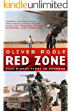 Red Zone: Five Bloody Years in Baghdad (Blood and Treasure Book 2)