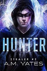Hunter (Stealer Book 2) Kindle Edition