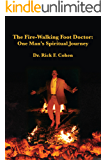 The Fire-Walking Foot Doctor: One Man's Spiritual Journey