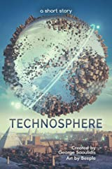 Technosphere: A Short Story (Antigravel) Kindle Edition