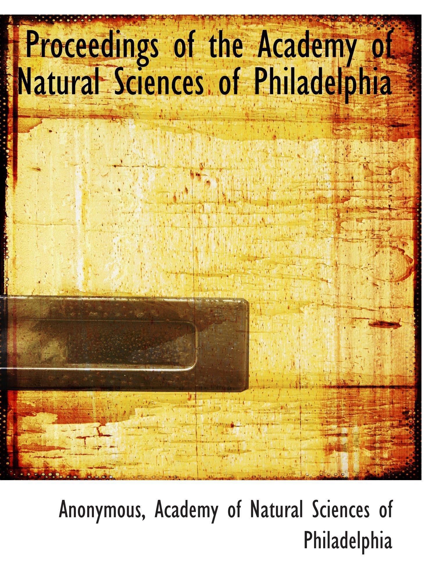 Proceedings of the Academy of Natural Sciences of Philadelphia ebook