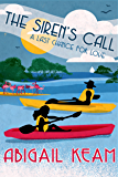 The Siren's Call: Happily-Ever-After Sweet Romance 3 (Last Chance Romance Series)