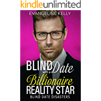 Blind Date with a Billionaire Reality Star (Blind Date Disasters Book 6)