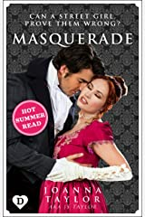 Masquerade: Can a street-girl become a lady? Kindle Edition