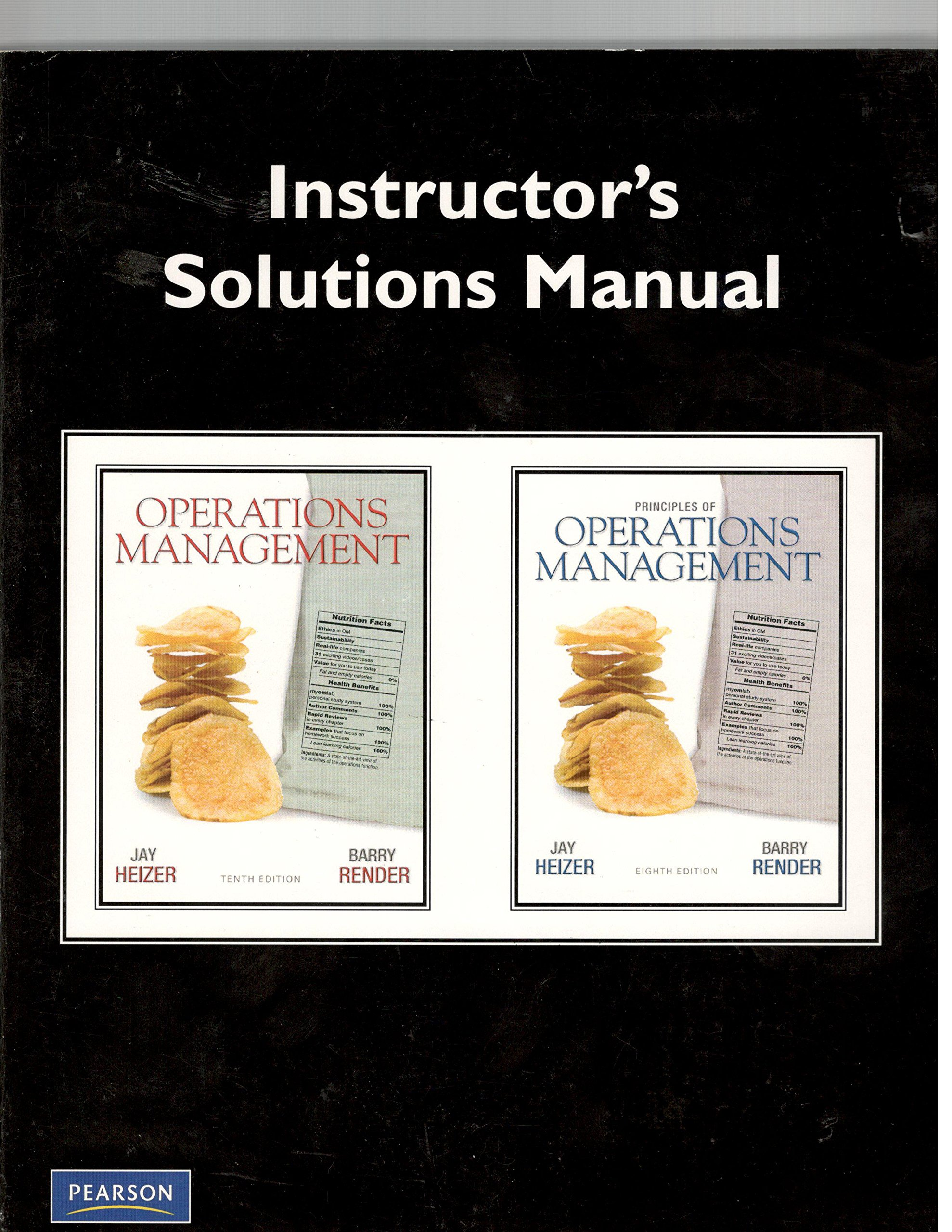 Instructor's Solutions Manual for Principles of Operations Management: Jay  Heizer, n/a: 9780135107201: Amazon.com: Books